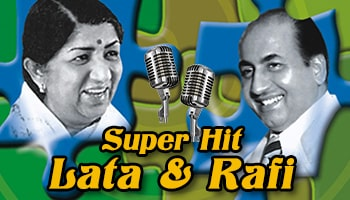 Superhits of Lata and Rafi